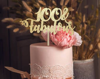 100 And Fabulous Cake Topper Birthday 100th Decoration Milestone Personalized Decor