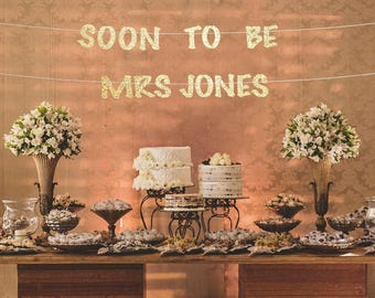 soon to be mrs banner custom bachelorette party banner wedding banners last name banner bridal shower banner soon to be mrs sign