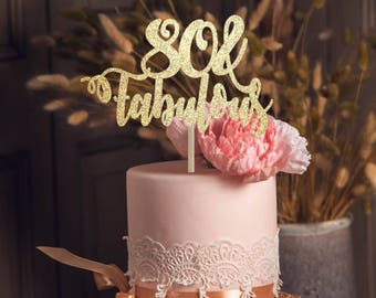 80 And Fabulous Cake Topper Birthday Decoration Gold 80th Party