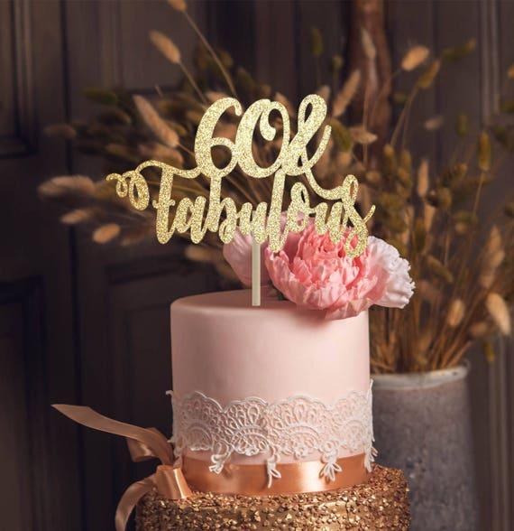 Fabulous 50 Cake Topper: 60 And Fabulous Cake Topper 60th Birthday Topper 60th