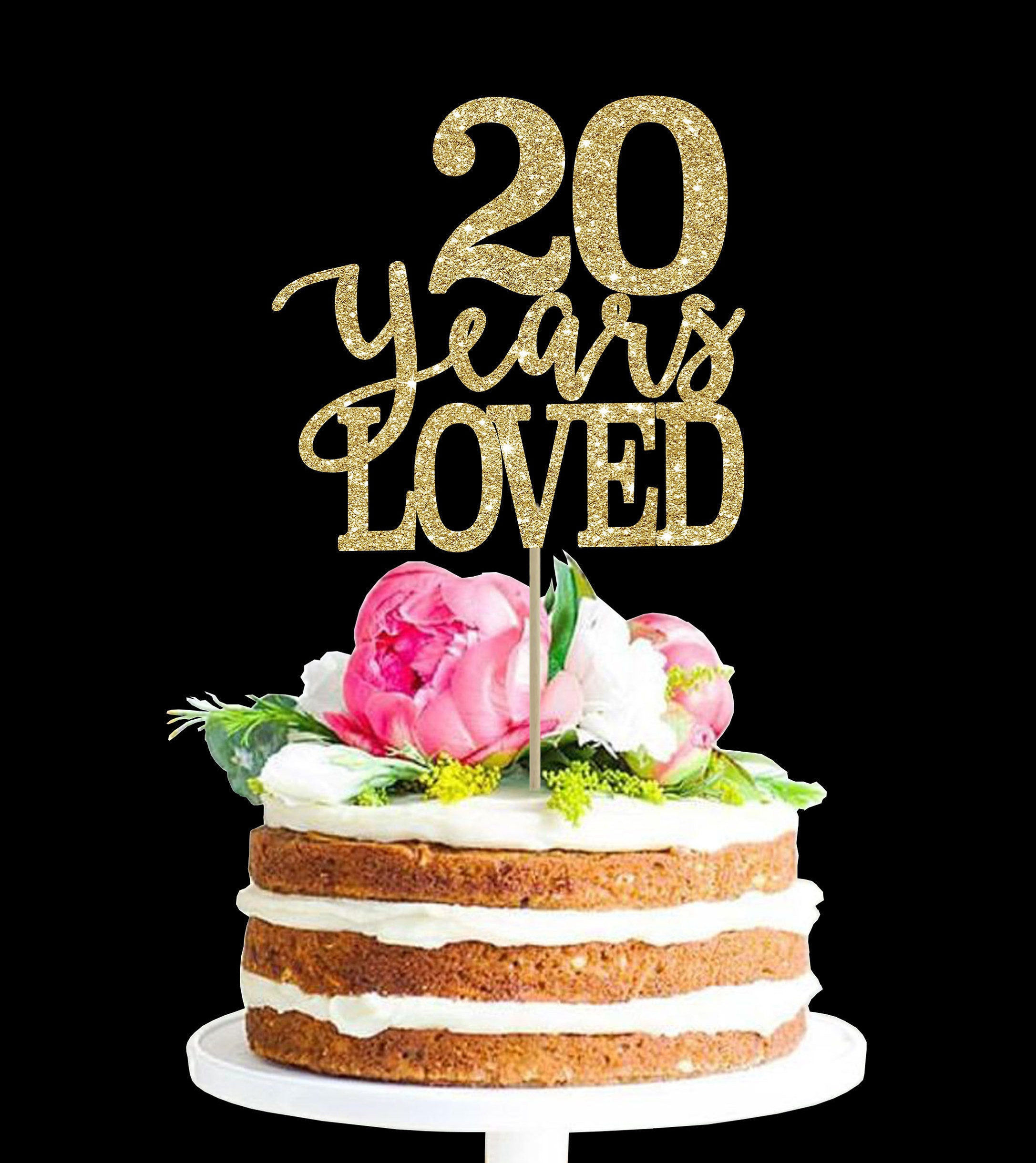 20 Years Loved Birthday Cake Topper 20th Decor
