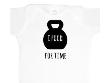 I Pood for Time / preemie girl bodysuit / athletic baby girl bodysuit / preemie boy bodysuit / athletic baby boy bodysuit