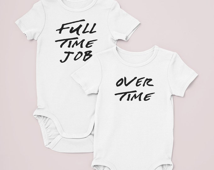 Twin bodysuits / Full Time Job / Over Time / preemie twins / matching twin clothes / preemie twin girls / preemie twin boys / twins