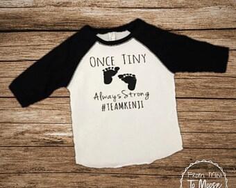 Preemie clothes / preemie first birthday / Nicu walk shirts / toddler shirt / bulk order shirts / customizable shirts / nicu walk / nicu /