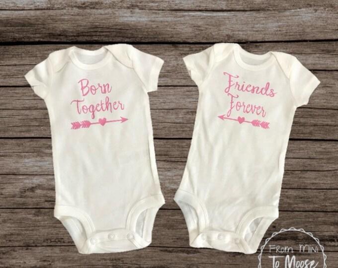 Baby girl bodysuit / preemie girl bodysuit /Twin bodysuits / preemie twin bodysuit / born together/ friends forever /twin girl onesies