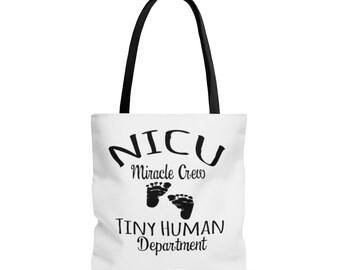 NICU Nurse Tote Bag / NICU nurse gift / nicu miracle crew / tiny human / nurse / nurse gift / preemie / nicu / prematurity awareness