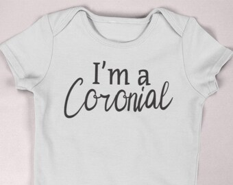 Coronial / Quarantine Shirt / Newborn quarantine shirt  / preemie clothes / pregnancy announcement / quarantine humor / newborn clothes