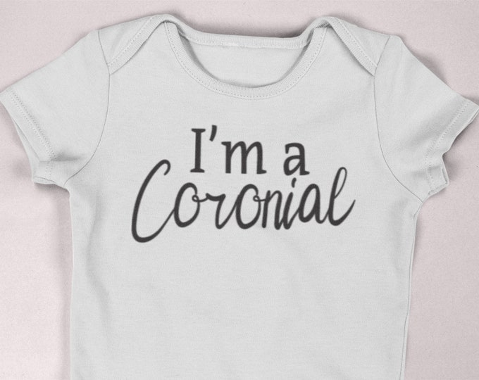 Coronial / Quarantine Shirt / Newborn quarantine shirt  / preemie clothes / pregnancy announcement / quarantine humor / newborn clothes