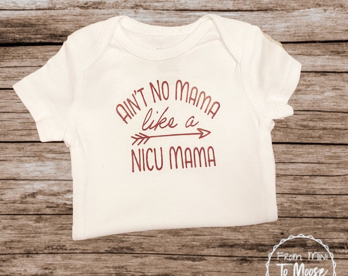 First Mother's Day / Mother's Day Bodysuit / Preemie  /preemie clothes / Preemie girl bodysuit / preemie boy clothes /Ain't No Mama