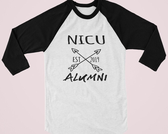NICU Alumni/ toddler shirt / baseball shirt / NICU Walk/ preemie birthday / NICU reunion / preemie / preemie clothes / Nicu / nicu mom