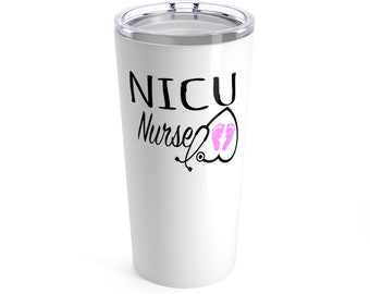 NICU Nurse Tumbler / Nurse Gift / NICU Nurse Gift / NICU Nurse / stethoscope / Nurse tumbler / coffee cup