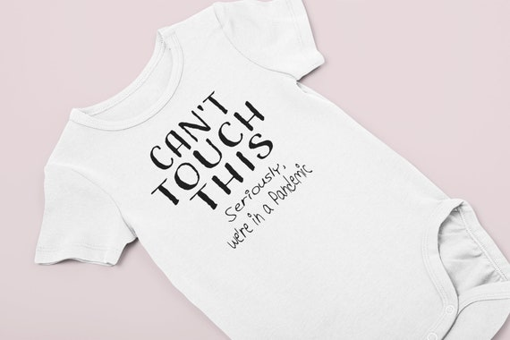 Can't Touch This Pandemic Baby Onesie® / Preemie Quarantine Shirt /  NICU baby / 2020 Pandemic Boy or Girl Clothes / preemie boy