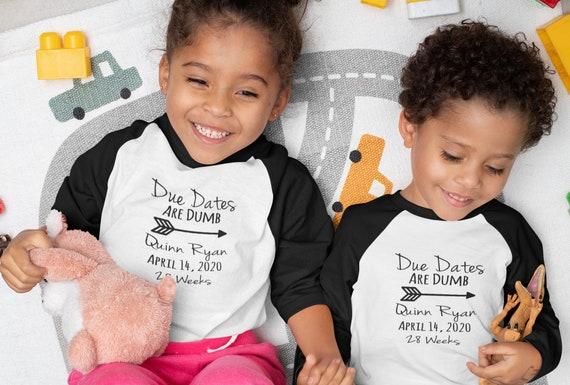 Due Dates are Dumb / toddler shirt / preemie first birthday / NICU walk