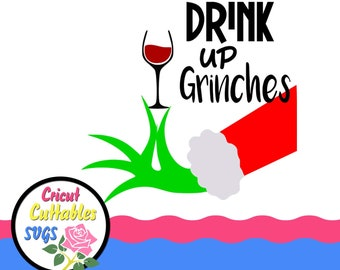 Christmas Grinch Svg.Free Svg Cut File Drink Up Grinches It39s Christmas T
