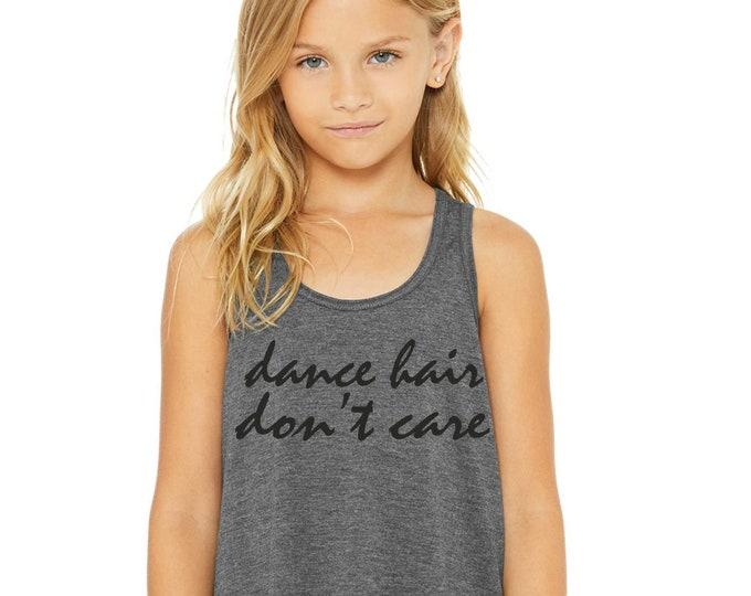 dance hair don't care tank top / girls dance shirts / youth dance tshirt / dance tops / grey - black writing / small, medium, large.