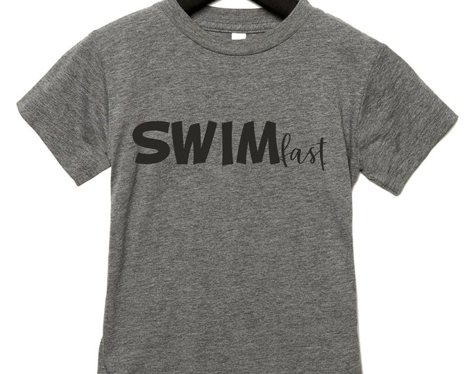 Swim Fast Shirt, Boys t-shirts, Swimming graphic tees, gift for a swimmer, comfortable athletic kids unisex tee , soft, triblend tees
