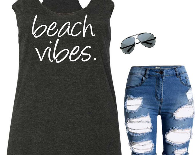 Beach Vibes , Beach Shirts , womens shirts with sayings , flowy oversized tank top , royal blue , purple, hot pink , green - all sizes