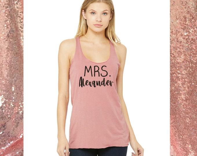 Mrs Last name shirt, Bachelorette tank top , Future mrs t-shirt, Cute shirts for the bride, Bride to be shirt, Personalized bride shirt