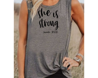 She Is Strong Proverbs shirt - Muscle Tank- Sleeveless Fitness Shirt - Workout Shirt - Christian Tee - Fitness - Exercise - Gym