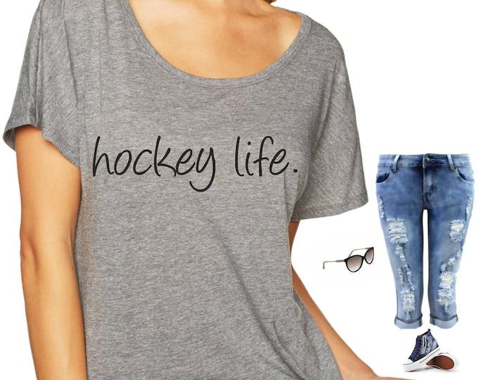 ladies hockey shirt . hockey life shirt . loose, off shoulder , sports mom shirt , Womens Shirts - small, medium, large, xl, xxl, xxxl