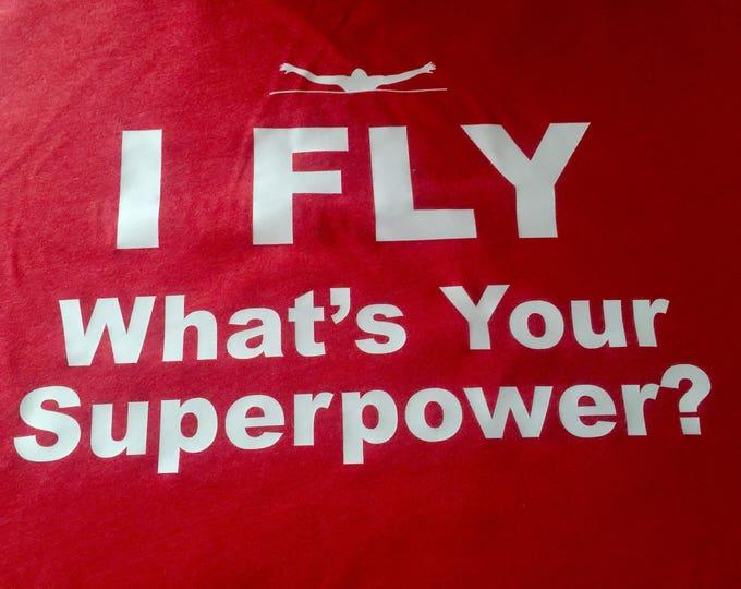 Butterfly swim shirt . I fly what's your superpower swim gift . Swimming t shirt . Sports shirt . Custom swim tee shirt or tank .
