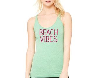Beach Vibes tank top , cute beach shirts, beach t-shirt , womens graphic tanks , funny beach tee , beach coverups , swim shirts beachin it