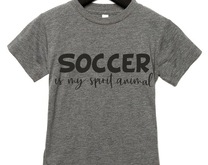 Soccer is my spirit animal t-shirt, boys soccer shirts, soccer gift ideas, comfy soccer shirt, kids soccer tshirt, soft graphic tshirt.