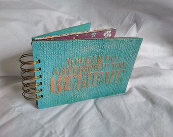 Mixed Media 'You Can do Anything if You Believe' Journal  / Mixed Media Notebook / Mixed Media Book