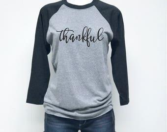 Thankful TShirt, Raglan Shirt, Thanksgiving Shirt, Fall Shirt, Grateful, Blessed Shirt, Thankful Shirt, Grateful Shirt, RAGLAN THANKFUL B