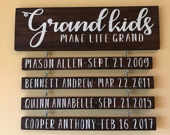 Grandkids Make Life Grand Personalized Sign