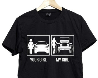 Your Girl My Jeep Shirt T Lover Gift For Boyfriend Tee