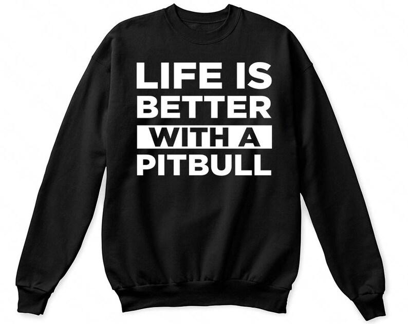 0b7c68920b Life is better with a pitbull shirt pitbull tshirt pitbull | Etsy