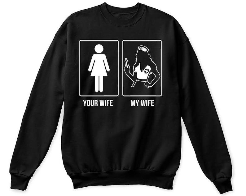Chique Kersttrui.Your Wife My Wife Nurse Shirt My Wife Nurse Shirt My Wife Etsy