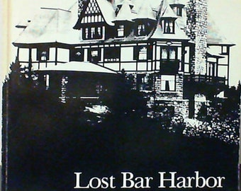 Lost Bar Harbor (Maine) by G.W. Helfrich & Gladys O'Neill (Paperback, 1982)