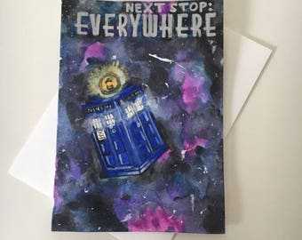Next Stop: Everywhere Greeting Card (Dr. Who)
