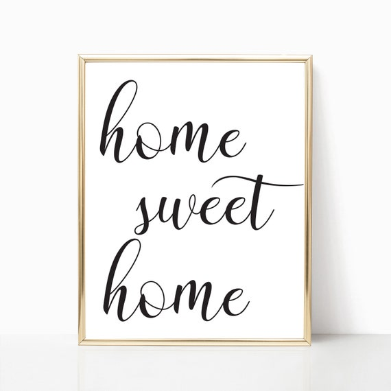 Home Sweet Home Printable Home Sweet Home Print Home Sweet Etsy
