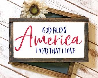 God Bless America Land That I Love - Fourth of July SVG