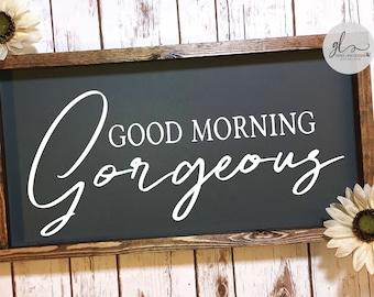 Good Morning Gorgeous - Digital Cut File - SVG, DXF & PNG
