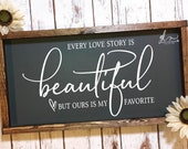 Every Love Story Is Beautiful But Ours Is My Favorite - Digital Cutting File - SVG, DXF PNG