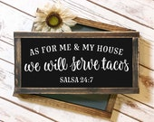 As For Me My House We Will Serve Tacos - Digital Cutting File - SVG, DXF, PNG