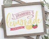 Strawberry Lemonade - Farmhouse Sign - Digital Cut File - SVG, DXF PNG
