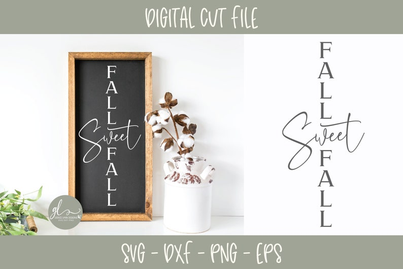 Fall Sweet Fall - Digital Cutting File - svg, dxf, png & eps