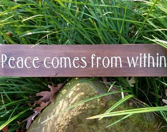 Peace comes from within sign, Peace wood sign, Yoga studio decor, Inspirational sign, Buddhist decor, Boho home decor, Gift for Buddhist