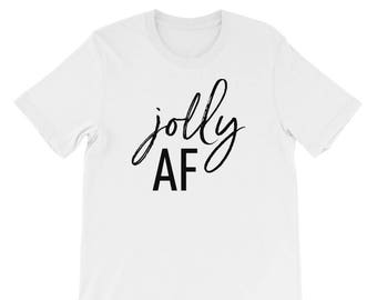 Jolly AF, Short-Sleeve Unisex T-Shirt