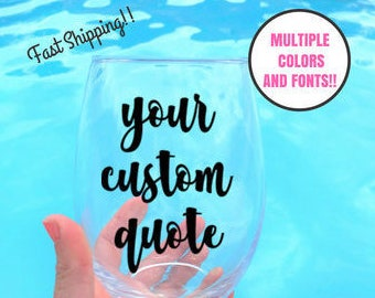 Custom wine glass, personalized wine glass, custom wine glasses, custom stemless wine glasses, stemless wine glass , bridal party gift, best