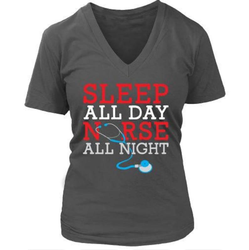 Sleep All Day Nurse All Night Neck Regular and Plus Sizes Soft Cotton V