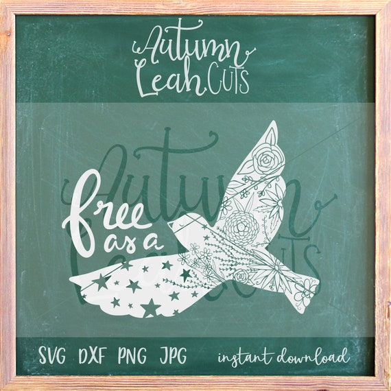 Free As A Bird Svg Png Jpeg Dxf Cut File For Silhouette Etsy