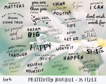 Positive SVG Bundle, Positive SVG Files, Svg Quotes, Cricut Svg Downloads, Positivity PNG Bundle, Positive Sayings Pack
