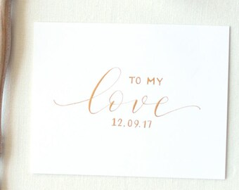 To My Love | On Our Wedding Day Card | Wedding Day Card | Handwritten Calligraphy | Wedding Love Note | Valentines Day Card