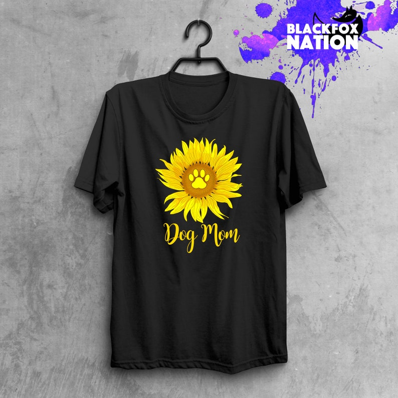 Sunflower Shirt Tumblr Tee Dog Mom Shirt Printed T Shirt Etsy